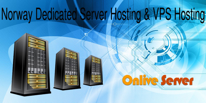 Norway Based Dedicated Server Hosting and VPS Server Hosting at very affordable price